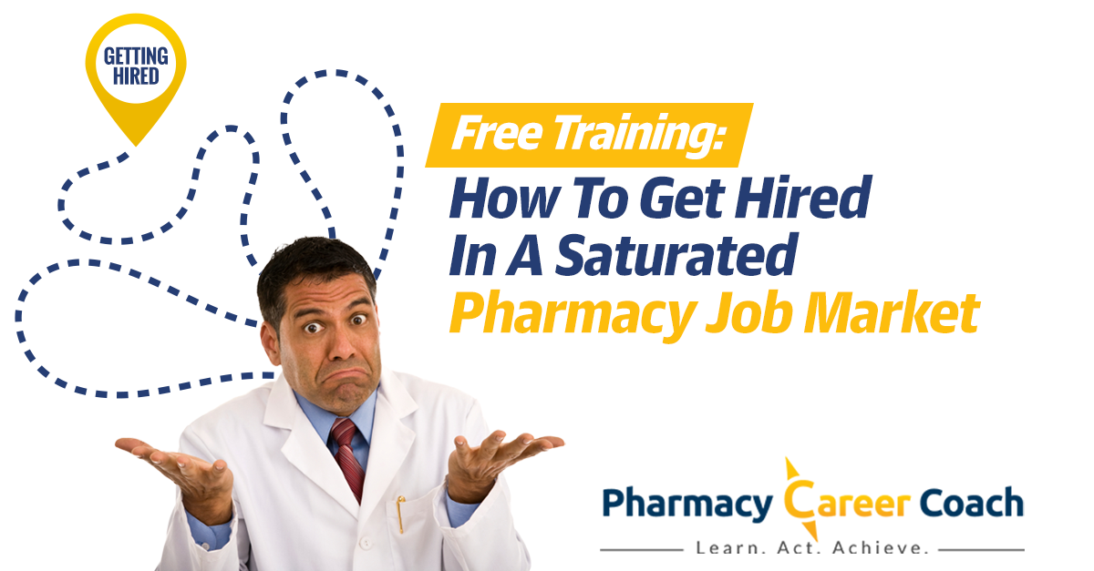 How To Get Hired In A Tough Pharmacy Job Market
